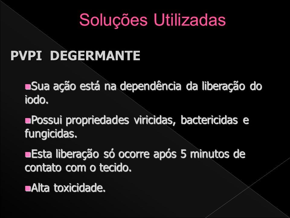 CLOREXIDRINA n Utilizada na degermação diária. n Potente expectro de ação. n Baixa toxicidade.