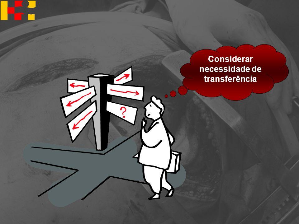 Considerar necessidade de transferência
