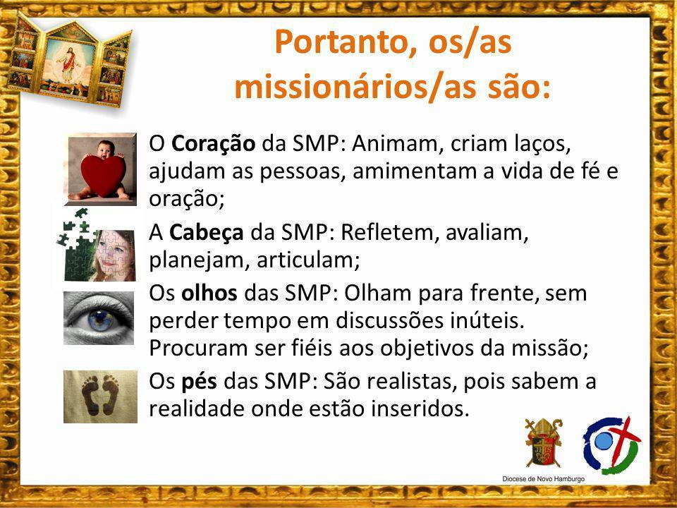 Cabe aos COMIPAs envolver ao máximo os/as missionários/as nas Santas Missões Populares (visitação e Semanas Missionárias) de cada Comunidade Paroquial.