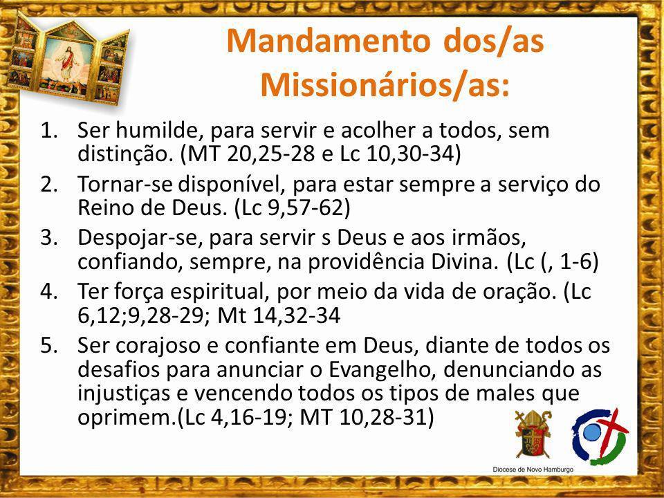 Mandamento dos/as Missionários/as: 6.