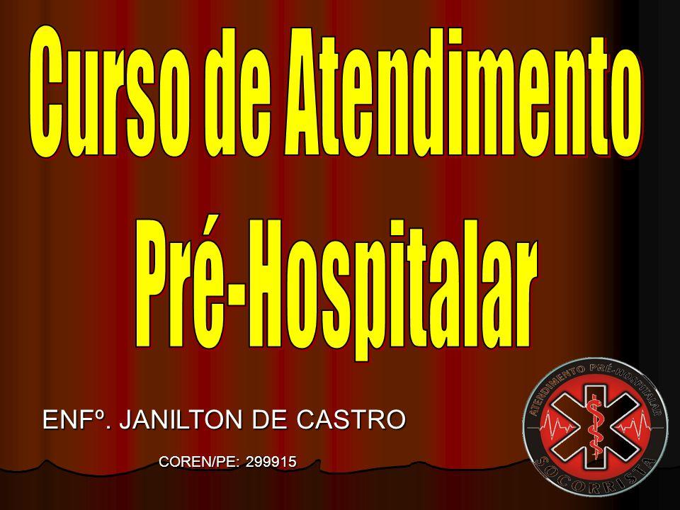 ENFº. JANILTON DE CASTRO COREN/PE: 299915 COREN/PE: 299915