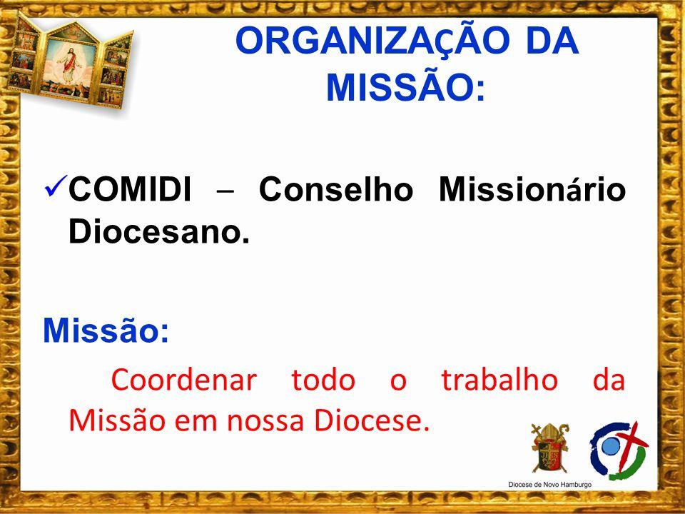 COMIPAS – Conselho Missionário Paroquial.