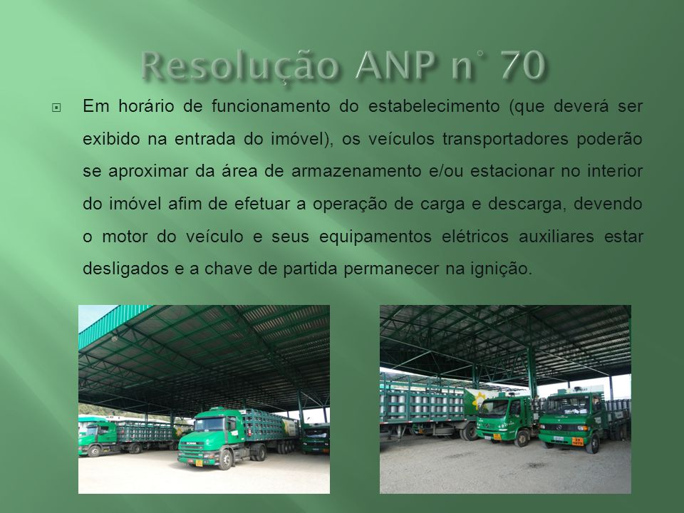 Em horário de funcionamento do estabelecimento (que deverá ser exibido na entrada do imóvel), os veículos transportadores poderão se aproximar da área