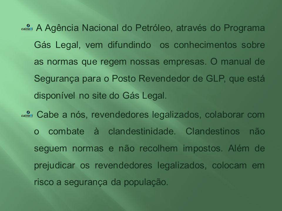 A Agência Nacional do Petróleo, através do Programa Gás Legal, vem difundindo os conhecimentos sobre as normas que regem nossas empresas. O manual de
