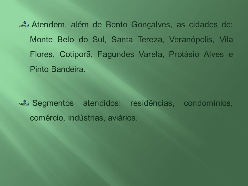Atendem, além de Bento Gonçalves, as cidades de: Monte Belo do Sul, Santa Tereza, Veranópolis, Vila Flores, Cotiporã, Fagundes Varela, Protásio Alves