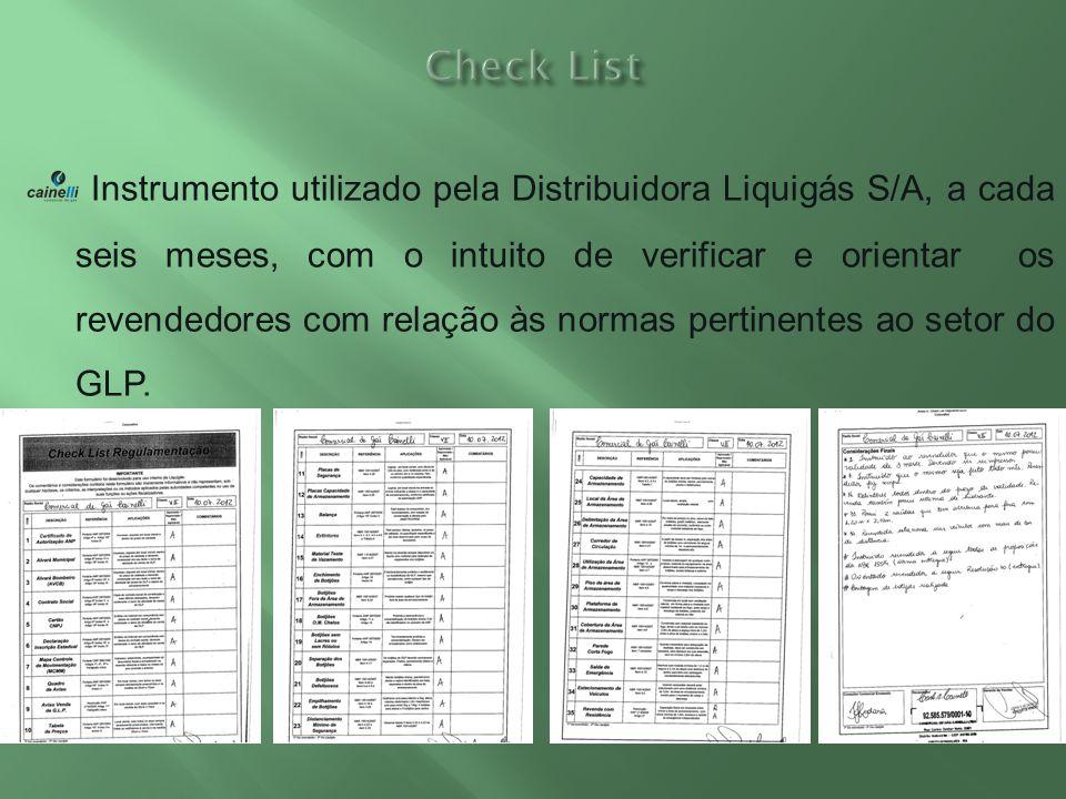 Instrumento utilizado pela Distribuidora Liquigás S/A, a cada seis meses, com o intuito de verificar e orientar os revendedores com relação às normas