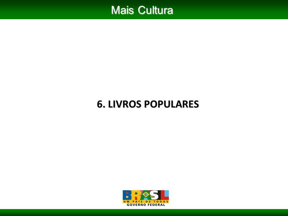 6. LIVROS POPULARES Mais Cultura