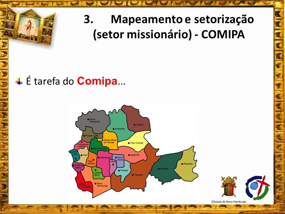 O setor é o lugar básico de todo processo das Santas Missões.