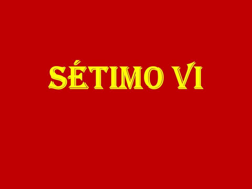 SÉTIMO VI