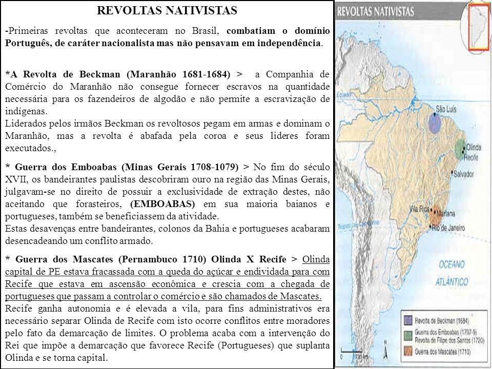 A ATIVIDADE MINERADORA - Tem seu auge entre os anos de 1680 e 1750.
