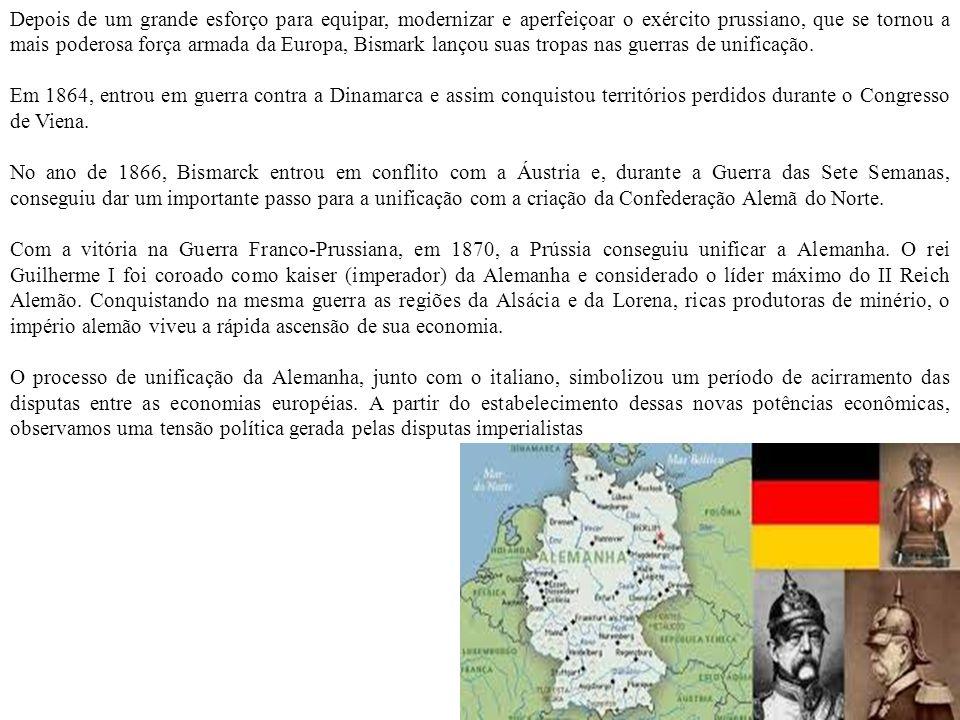 Rivalidades internas na Europa que ocasionaram a 1º Guerra Mundial Alemanha e Itália se unificaram tardiamente,1887 e 1888, logo chegaram atrasadas na corrida Imperialista, mas não deixaram de reclamar sua parte.
