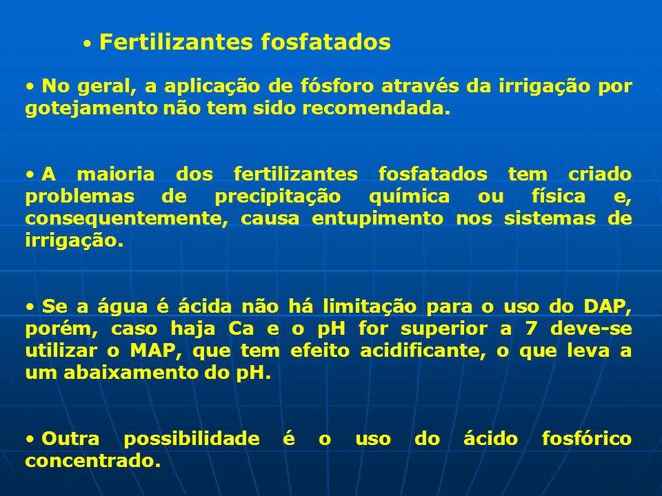 Fertilizantes fosfatados No geral, a aplicação de fósforo através da irrigação por gotejamento não tem sido recomendada. A maioria dos fertilizantes f