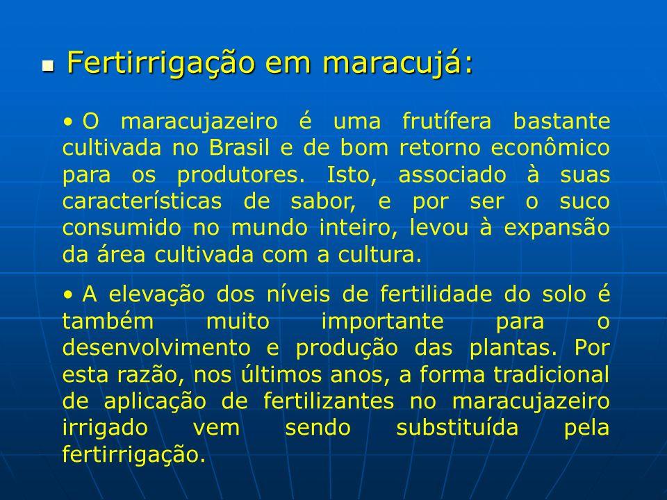Fertirrigação em maracujá: Fertirrigação em maracujá: O maracujazeiro é uma frutífera bastante cultivada no Brasil e de bom retorno econômico para os
