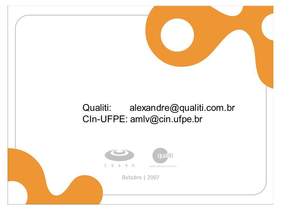 Qualiti: alexandre@qualiti.com.br CIn-UFPE: amlv@cin.ufpe.br