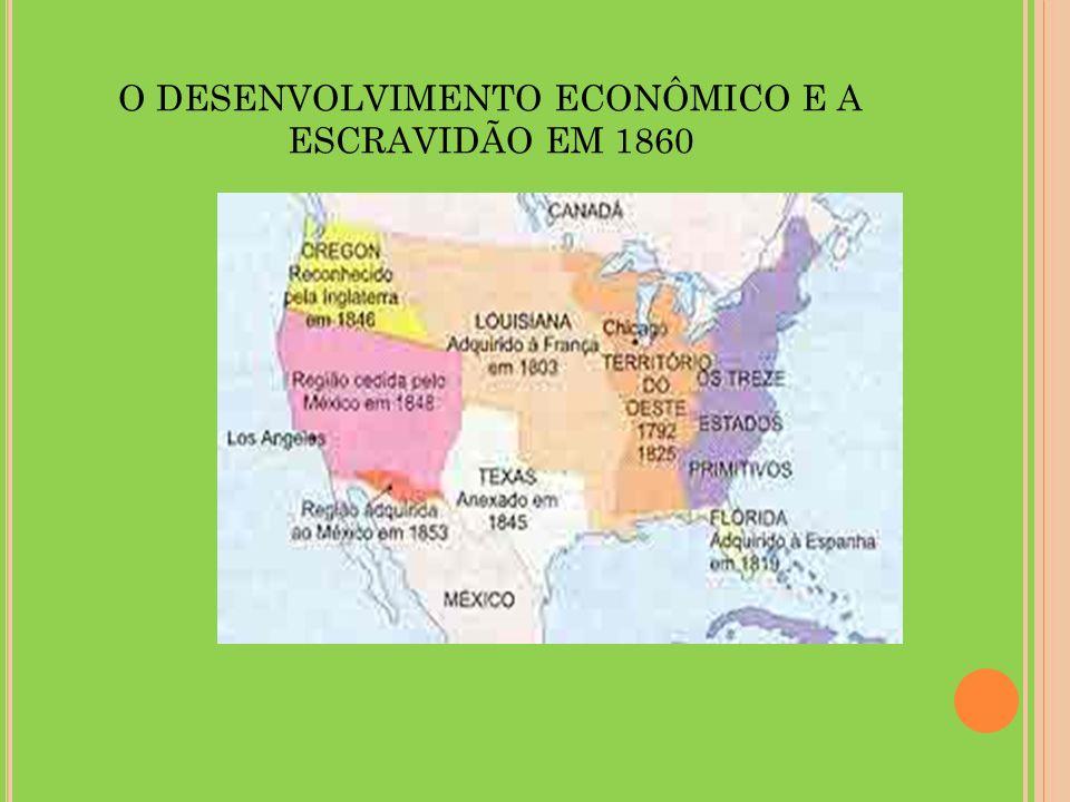 O DESENVOLVIMENTO ECONÔMICO E A ESCRAVIDÃO EM 1860