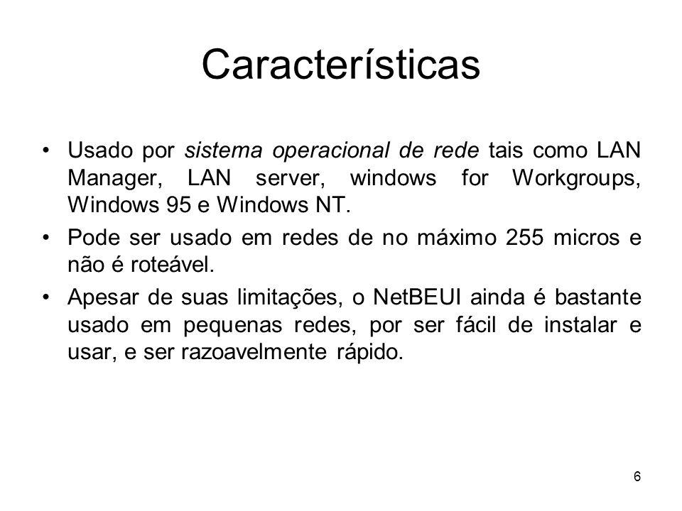 7 IPX Novel utilizou como base para criação do IPX, o IDP (Internet Datagram Protocol) da Xerox Network System (XNS).