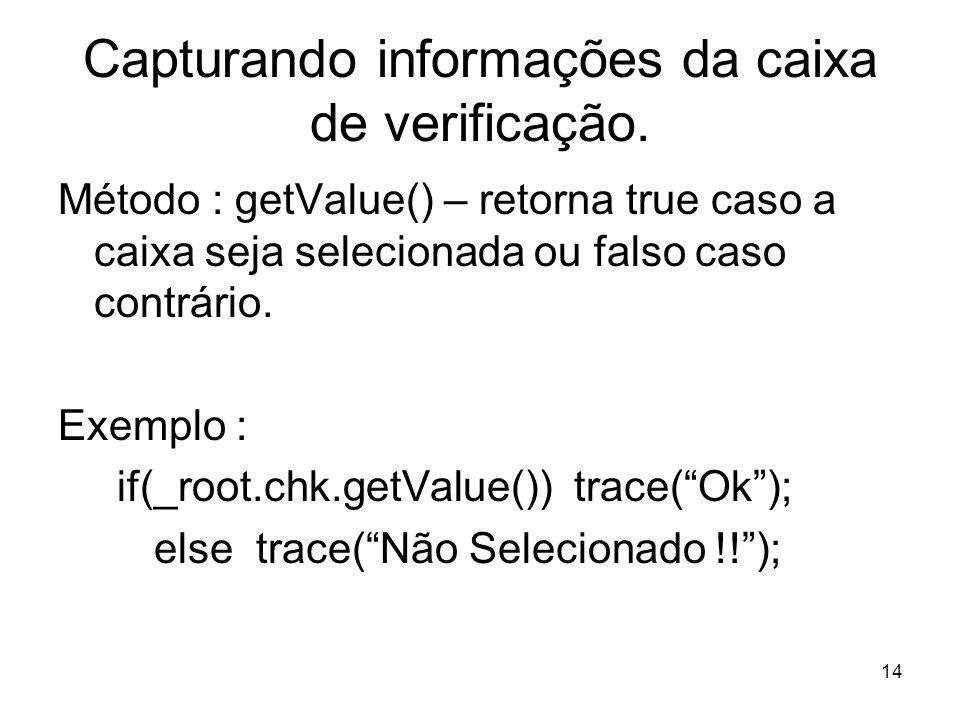 14 Capturando informações da caixa de verificação.