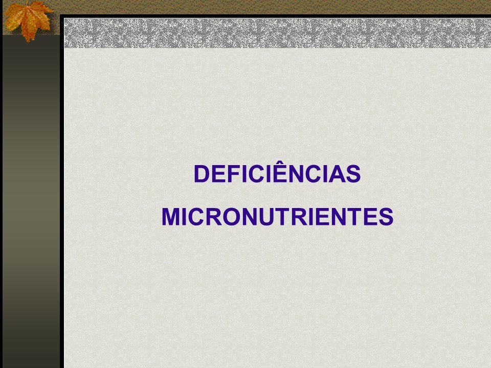 DEFICIÊNCIAS MICRONUTRIENTES