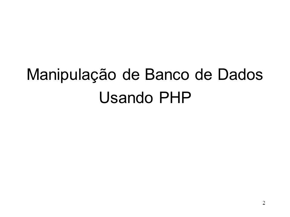 Manipulação de Banco de Dados Usando PHP 2