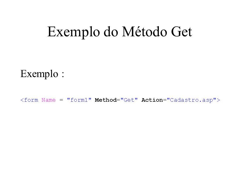 Exemplo do Método Get Exemplo :