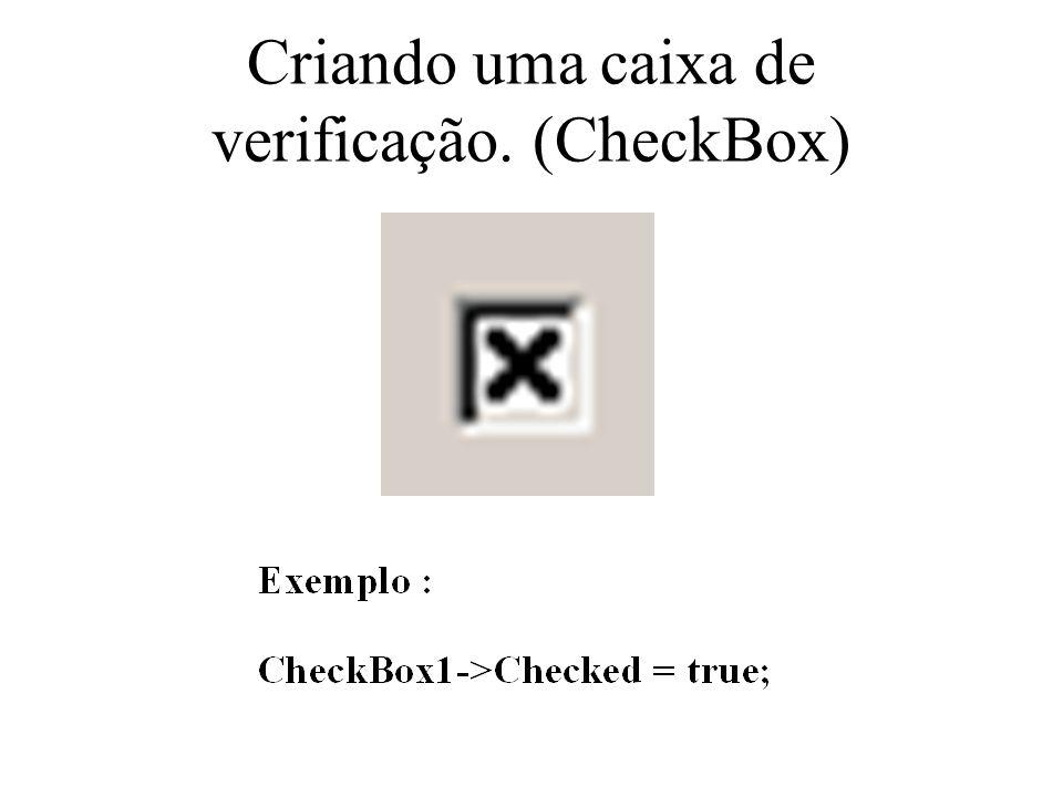 Criando uma caixa de verificação. (CheckBox)