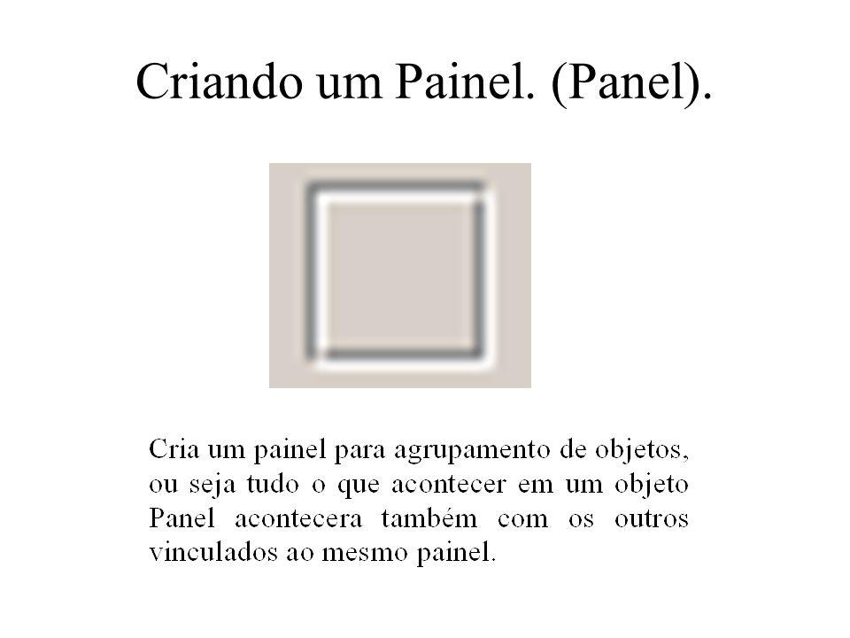 Criando um Painel. (Panel).
