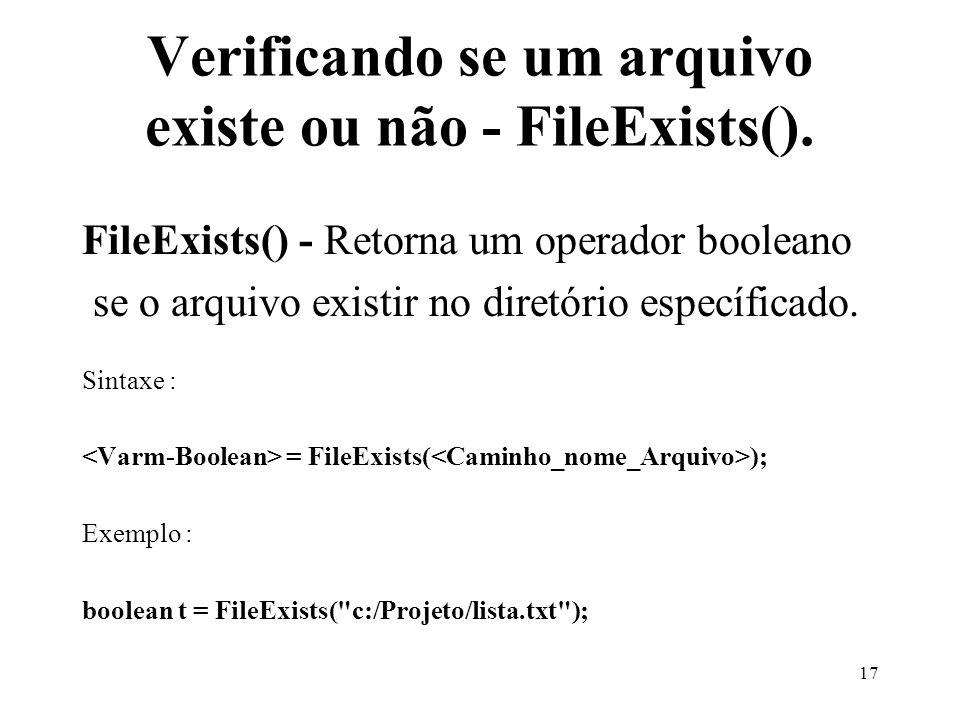 Verificando se um arquivo existe ou não - FileExists().