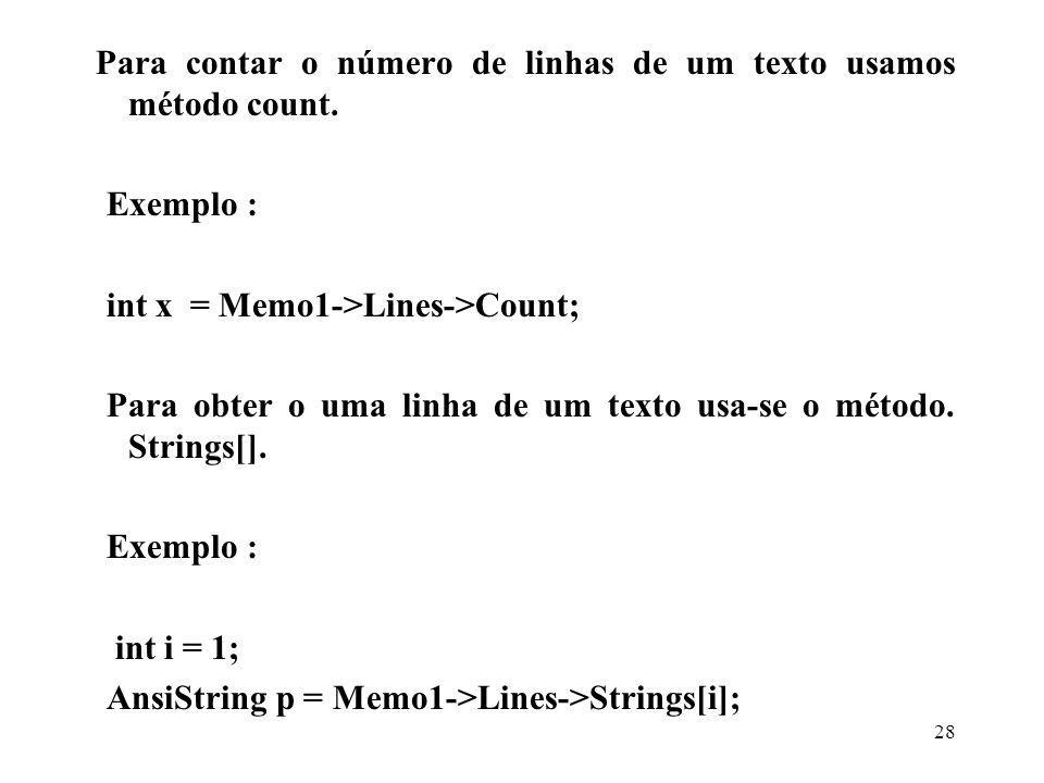 Para contar o número de linhas de um texto usamos método count.
