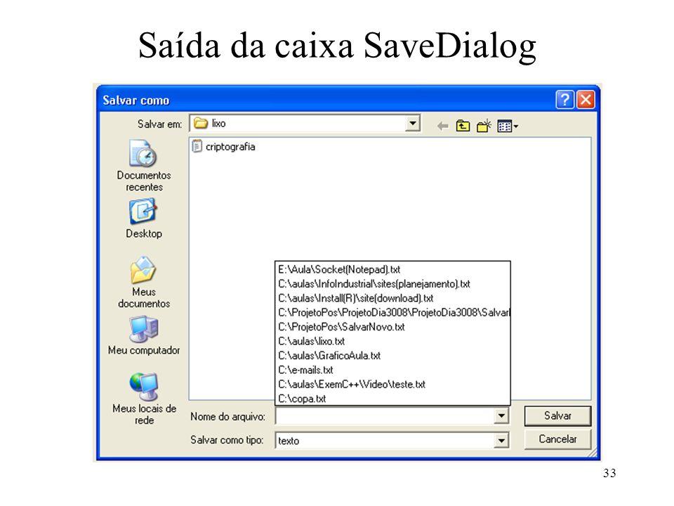 Saída da caixa SaveDialog 33
