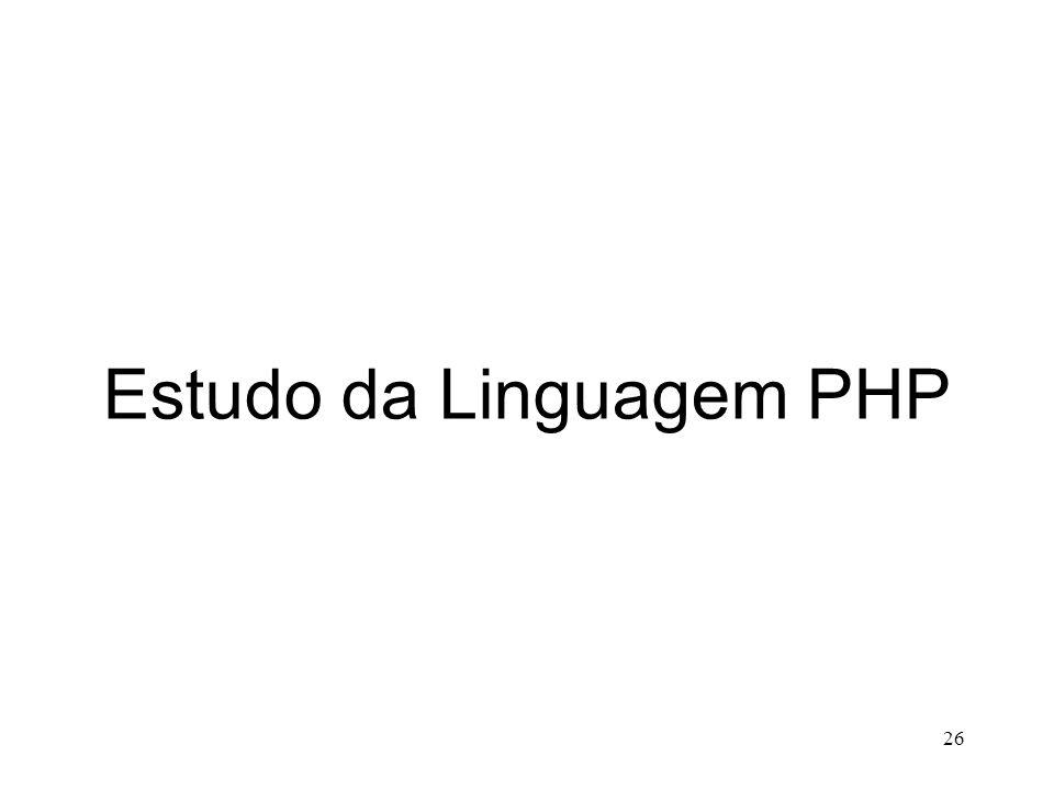 Estudo da Linguagem PHP 26