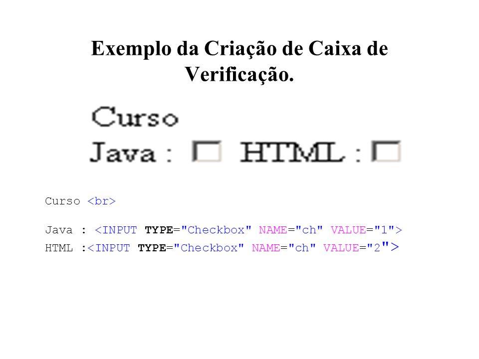 Exemplo da Criação de Caixa de Verificação. Curso Java : HTML :