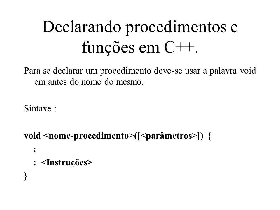 Declarando procedimentos e funções em C++.