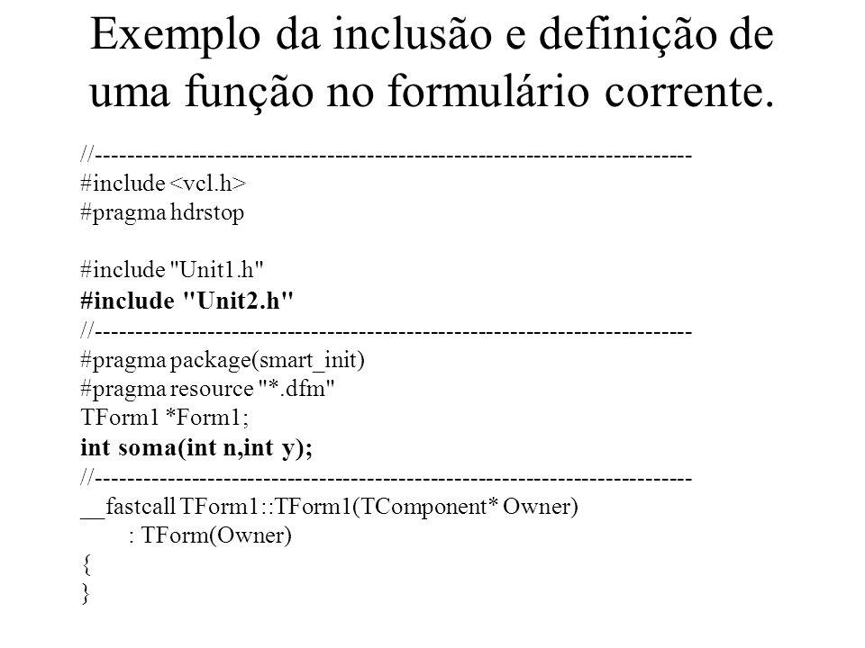 Exemplo da inclusão e definição de uma função no formulário corrente.