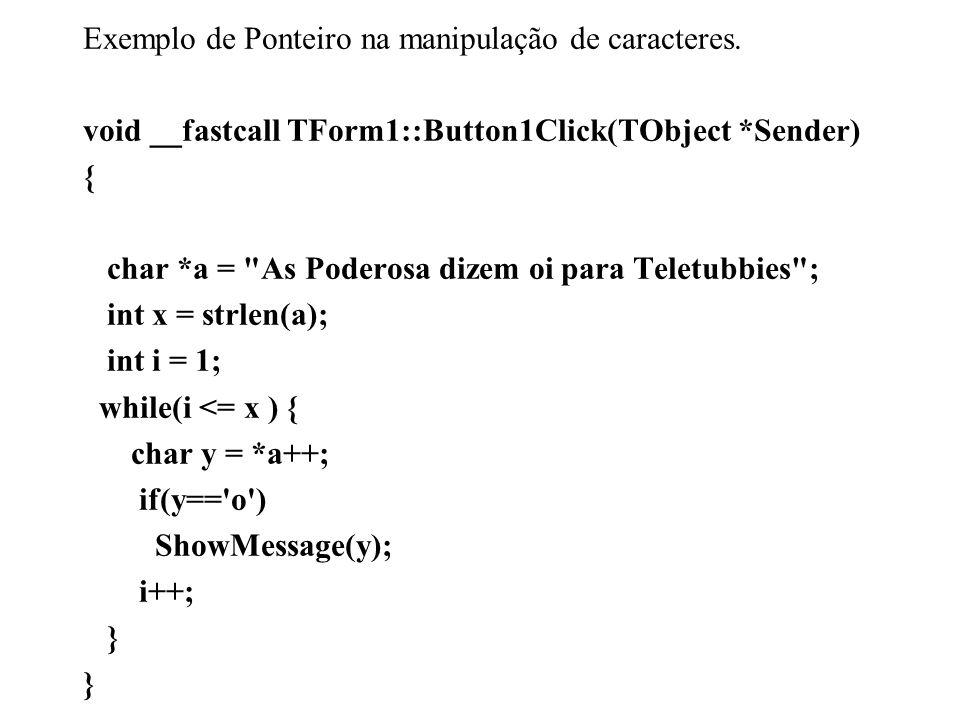 Exemplo de Ponteiro na manipulação de caracteres.