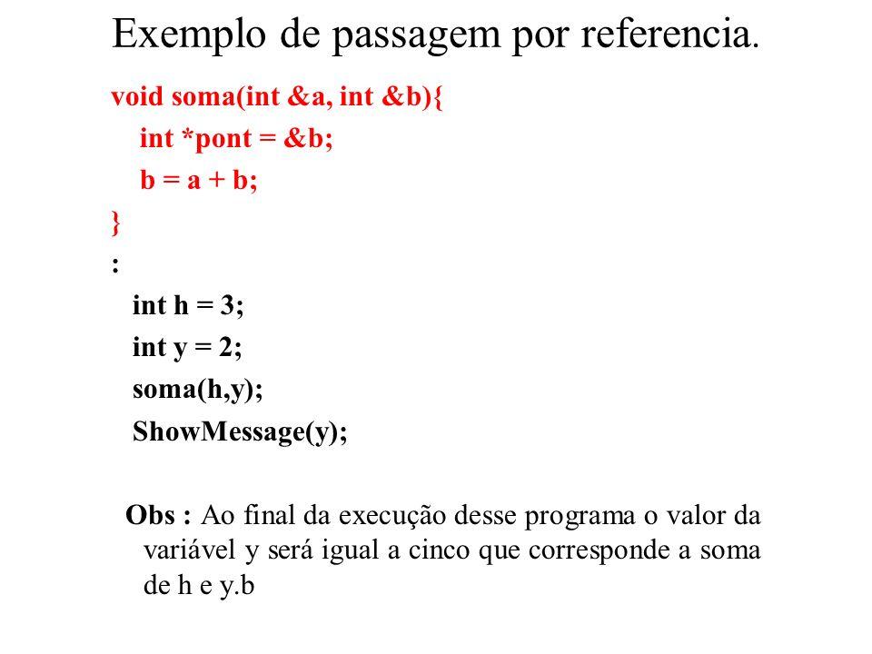 Exemplo de passagem por referencia.
