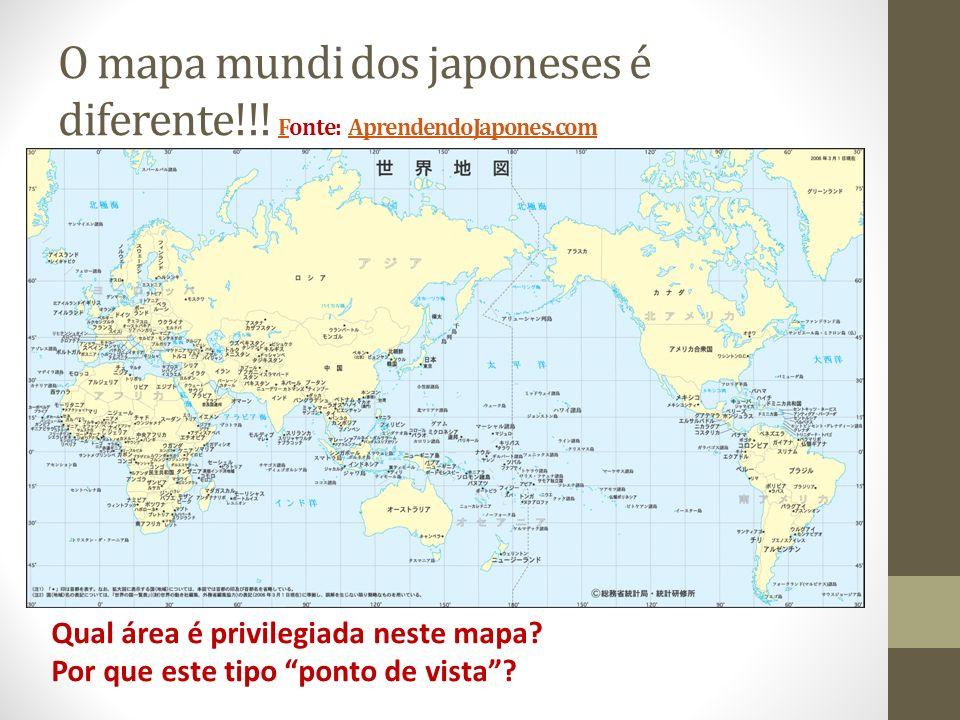 O mapa mundi dos japoneses é diferente!!! Fonte: AprendendoJapones.com FAprendendoJapones.com Qual área é privilegiada neste mapa? Por que este tipo p