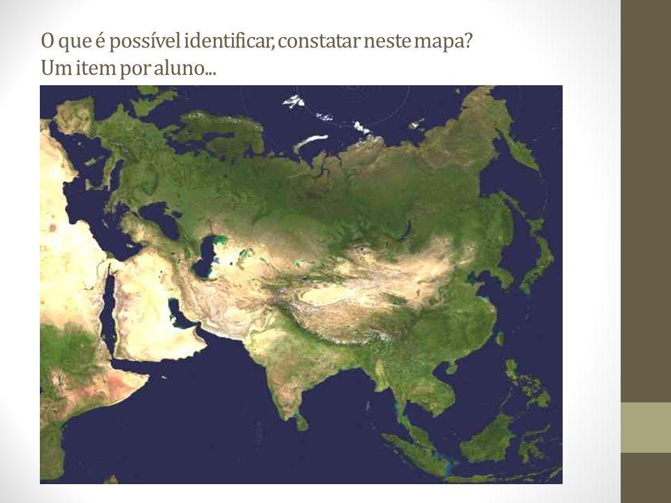 O que é possível identificar, constatar neste mapa? Um item por aluno...