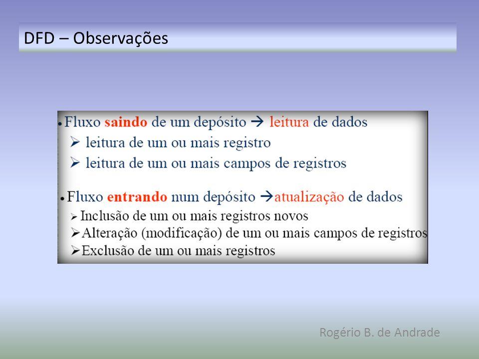 DFD – Observações Rogério B. de Andrade