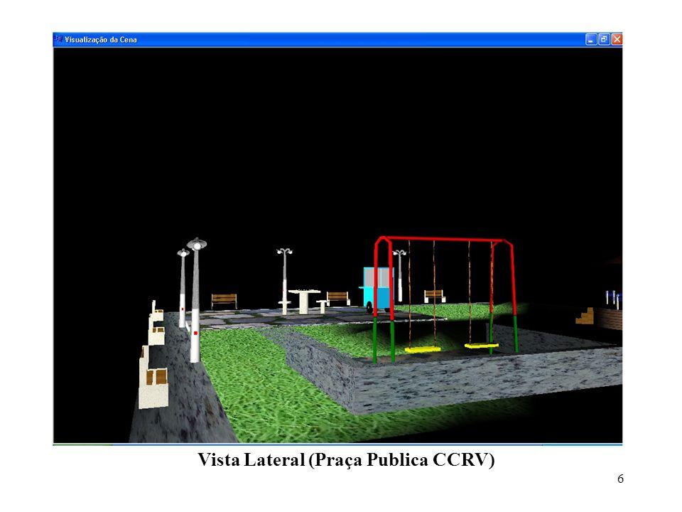 6 Vista Lateral (Praça Publica CCRV)