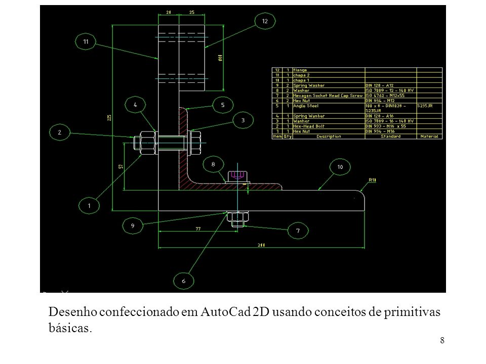 8 Desenho confeccionado em AutoCad 2D usando conceitos de primitivas básicas.