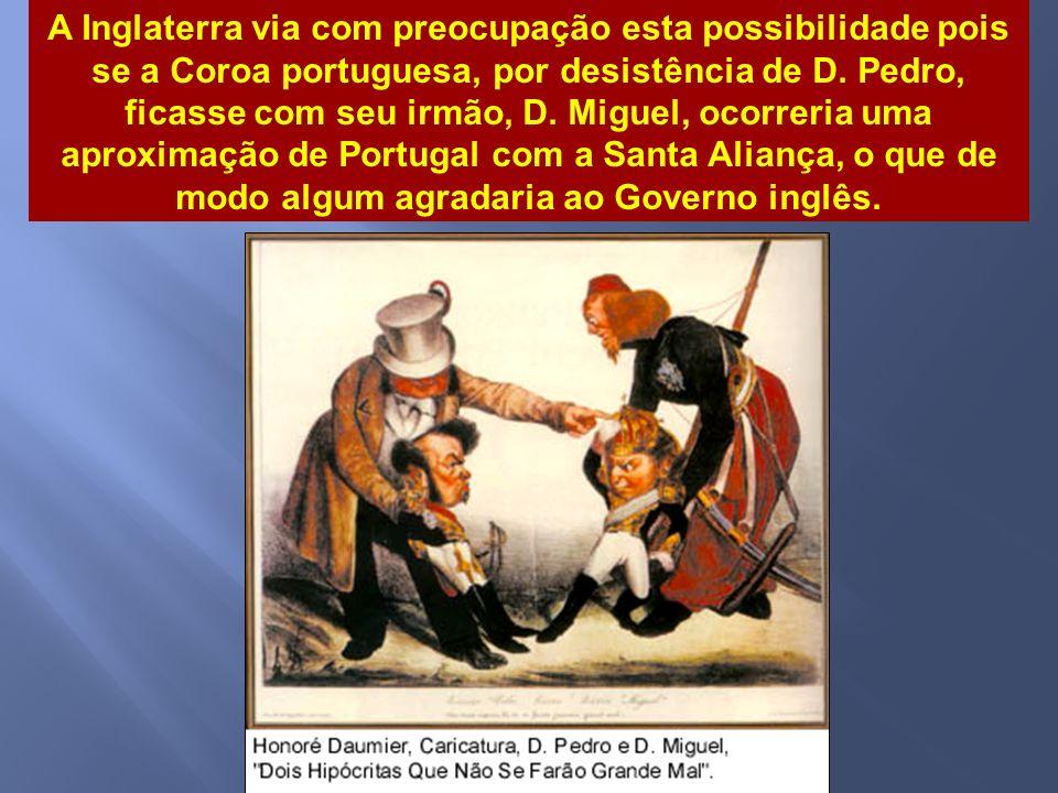 Maria da Glória Após a morte de D. João VI (1826) a questão da sucessão foi colocada. Sabendo da morte do pai, D. Pedro I abdicou em favor da sua filh