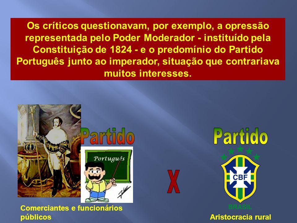 Foi uma época de muitas desconfianças em relação a D. Pedro I, aumentavam os comentários. Insinuava-se que ele, estimulado por portugueses com trânsit
