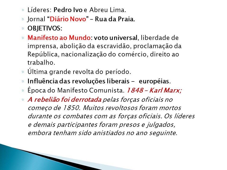 CAUSA ESPECÍFICA: Em 1848 o Senado brasileiro era dominado pelo Partido Conservador. Os senadores conservadores vetaram a indicação, para uma cadeira