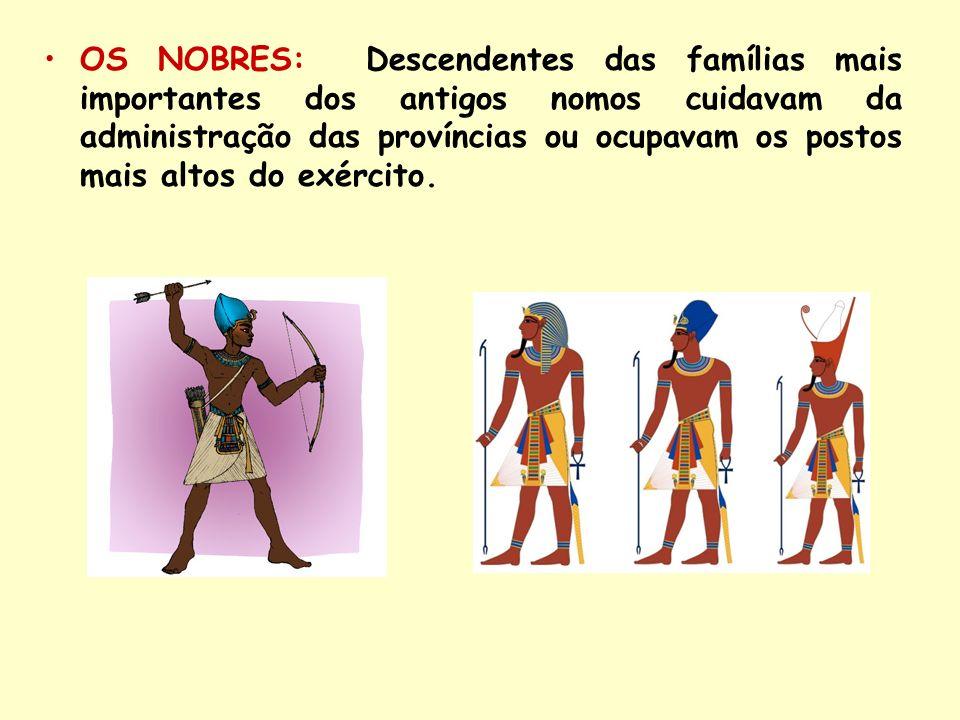 OS NOBRES: Descendentes das famílias mais importantes dos antigos nomos cuidavam da administração das províncias ou ocupavam os postos mais altos do e