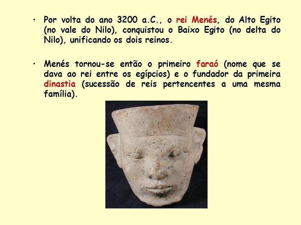 Por volta do ano 3200 a.C., o rei Menés, do Alto Egito (no vale do Nilo), conquistou o Baixo Egito (no delta do Nilo), unificando os dois reinos. Mené