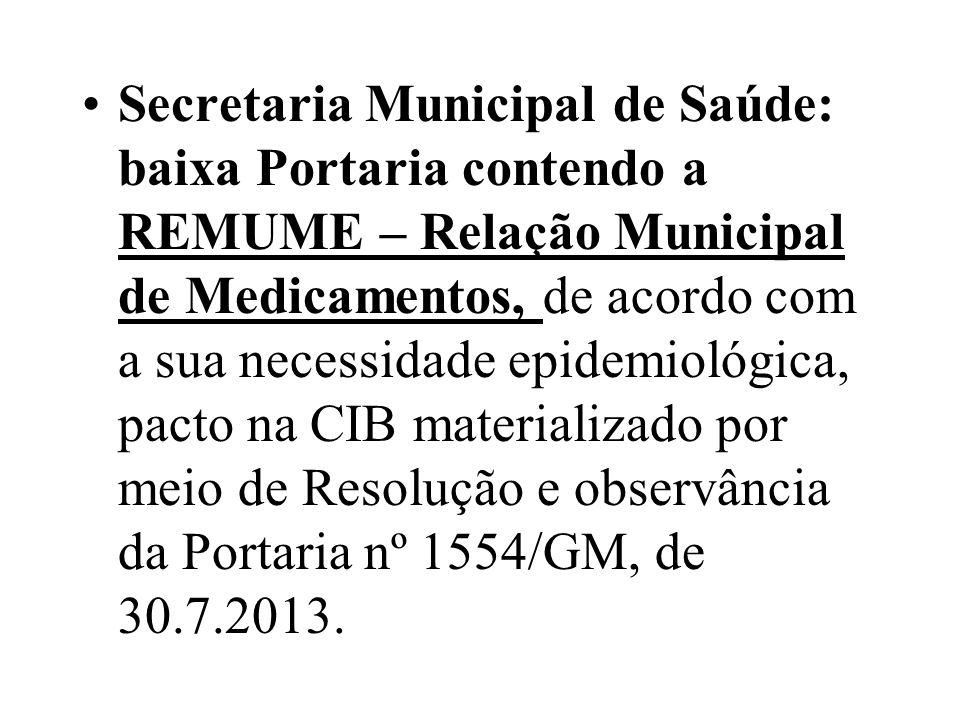 Secretaria Municipal de Saúde: baixa Portaria contendo a REMUME – Relação Municipal de Medicamentos, de acordo com a sua necessidade epidemiológica, p