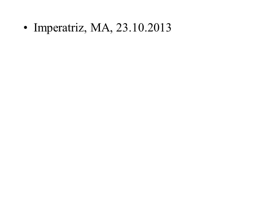 Imperatriz, MA, 23.10.2013
