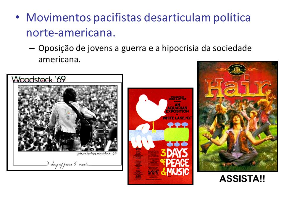 Movimentos pacifistas desarticulam política norte-americana. – Oposição de jovens a guerra e a hipocrisia da sociedade americana. ASSISTA!!