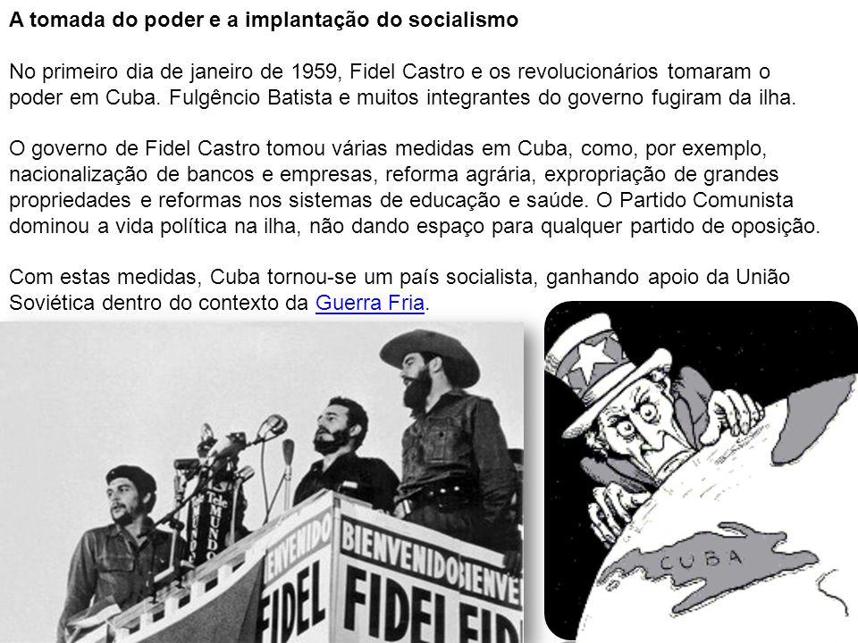 A tomada do poder e a implantação do socialismo No primeiro dia de janeiro de 1959, Fidel Castro e os revolucionários tomaram o poder em Cuba. Fulgênc