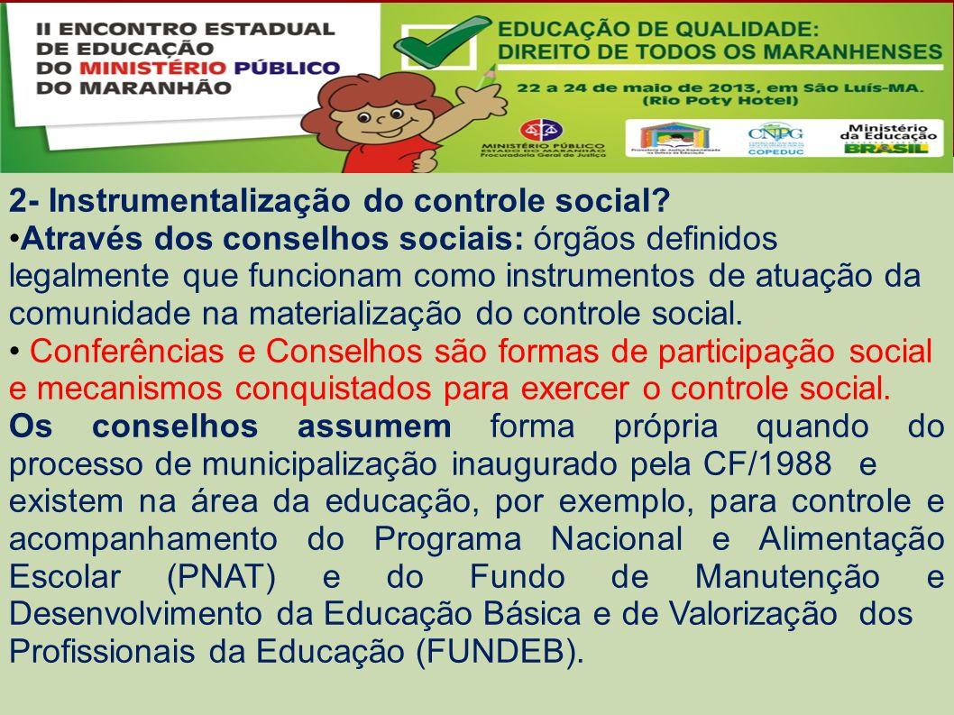 2- Instrumentalização do controle social.